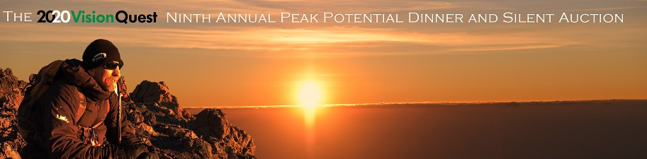 Image of Randy on a mountain looking out into a sunset, overlaid with these words: The Ninth Annual Peak Potential Dinner and Silent Auction