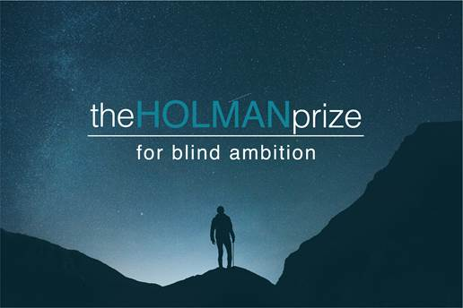 Man on a nighttime mountain: The Holman prize for blind ambition