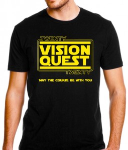 "2020 Vision Quest shirt front! Text reads: ""Twenty Twenty Vision Quest: May the Course Be With You"